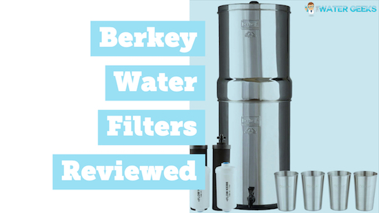 Berkey Water filters reviews